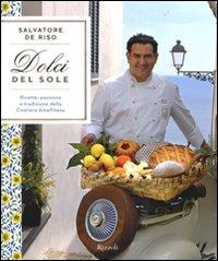 I dolci del sole libro Salvatore De Riso