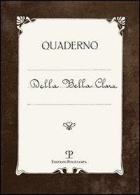Quaderno Della Bella Chiara